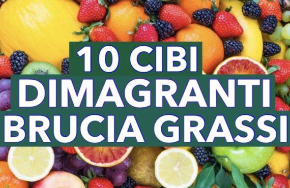10 CIBI DIMAGRANTI E BRUCIA GRASSI