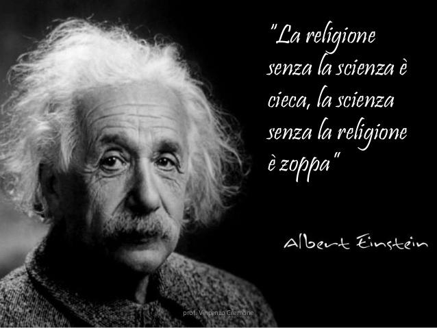 Religione e scienza per Einstein.