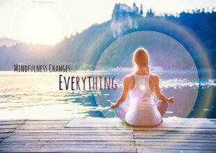 Mindfulness: cos'è, come praticarla e a cosa serve