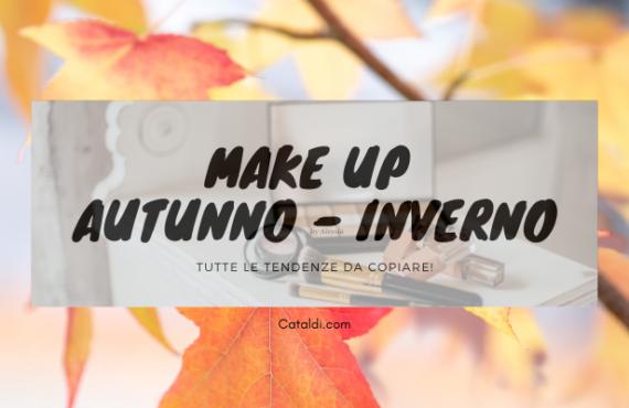 Makeup autunno-inverno 2020 : tutte le nuove tendenze da copiare!